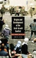 Origins And Development of the Arab-Israeli Conflict