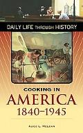 Cooking in America, 1840-1945
