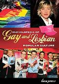 Encyclopedia of Gay and Lesbian Popular Culture