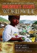 Greenwood Encyclopedia of Children's Issues Worldwide