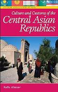 Culture and Customs of the Central Asian Republics