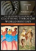 Greenwood Encyclopedia of Clothing Through World History