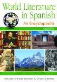 World Literature in Spanish [3 volumes]: An Encyclopedia