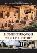 The Greenwood Encyclopedia of Homes Through World History (3 Volume Set)
