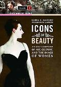 Icons of Beauty: An Introduction to Art, Culture, and the Image of Women (Greenwood Icons)