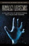 Urban Legends A Collection of International Tall Tales and Terrors