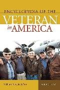 Encyclopedia of the Veteran in America: Volume 1