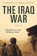 The Iraq War: A Documentary and Reference Guide (Documentary and Reference Guides)
