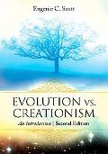 Evolution vs. Creationism: An Introduction Second Edition
