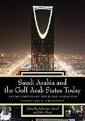 Saudi Arabia and the Gulf Arab States Today [Two Volumes]: An Encyclopedia of Life in the Arab States