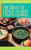 Food Culture in the Pacific Islands (Food Culture around the World)