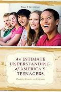 An Intimate Understanding of America's Teenagers: Shaking Hands with Aliens
