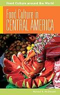 Food Culture in Central America (Food Culture around the World)