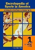 Encyclopedia of Sports in America, Two Volumes : A History from Foot Races to Extreme Sports