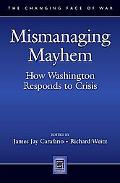 Mismanaging Mayhem