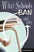 What Schools Ban and Why