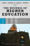 The Business of Higher Education (Praeger Perspectives)