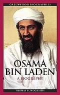 Osama bin Laden: A Biography (Greenwood Biographies)