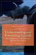 Understanding and Preventing Suicide: The Development of Self-Destructive Patterns and Ways ...