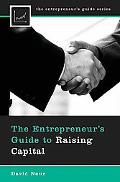 The Entrepreneur's Guide to Raising Capital (Entrepreneur's Guide Series)