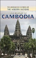 The History of Cambodia (The Greenwood Histories of the Modern Nations)