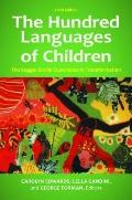 Hundred Languages of Children : The Reggio Emilia Experience in Transformation