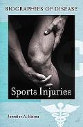 Sports Injuries (Biographies of Disease)