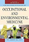 The Praeger Handbook of Occupational and Environmental Medicine: Volume 2, Central Issues