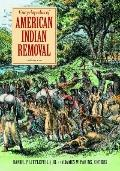 Encyclopedia of American Indian Removal