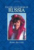 Culture and Customs of Russia (Culture and Customs of Europe)