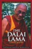 The Dalai Lama: A Biography (Greenwood Biographies)
