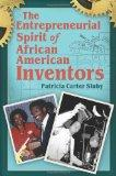 The Entrepreneurial Spirit of African American Inventors