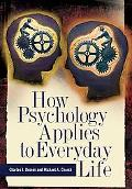 Psychology Applied to Everyday Life