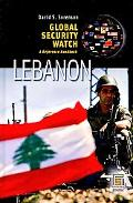 Global Security Watch - Lebanon: A Reference Handbook