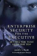 Enterprise Security for the Executive: Setting the Tone from the Top (Psi Business Security)