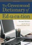 The Greenwood Dictionary of Education