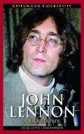 John Lennon: A Biography (Greenwood Biographies)