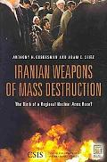 Iranian Weapons of Mass Destruction: The Birth of a Regional Nuclear Arms Race? (Praeger Sec...
