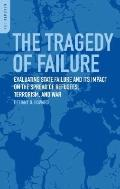 The Tragedy of Failure: Evaluating State Failure and Its Impact on the Spread of Refugees, T...