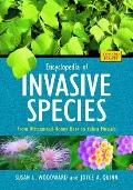 Encyclopedia of Invasive Species : From Africanized Honey Bees to Zebra Mussels