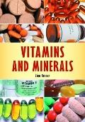Vitamins and Minerals : Fact Versus Fiction