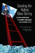 Cracking the Highest Glass Ceiling : A Global Comparison of Women's Campaigns for Executive ...