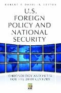 U. S. Foreign Policy and National Security : Chronology and Index for the 20th Century