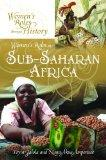 Women's Roles in Sub-Saharan Africa (Women's Roles through History)