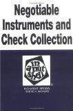 Negotiable Instruments & Check Collection in a Nutshell (In a Nutshell (West Publishing))