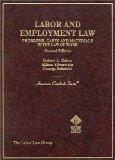 Labor and Employment Law Problems, Cases and Materials in the Law of Work