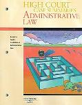 High Court Case Summaries Administrative Law Keyed to Funk, Shapiro and Weaver's Casebook on...