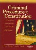 Criminal Procedure and the Constitution, 2007 Ed