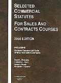Chomsky, Kunz, Rusch and Schiltz's Selected Commercial Statutes for Sales and Contracts Cour...