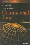 Rohwer and Adams' Global Issues in Commercial Law